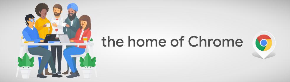 Home of Chrome